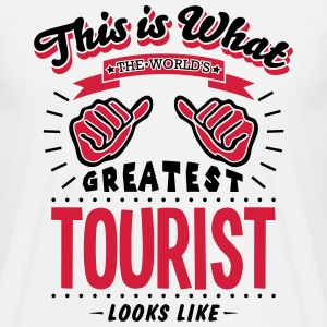tourist worlds greatest looks like - Men's T-Shirt