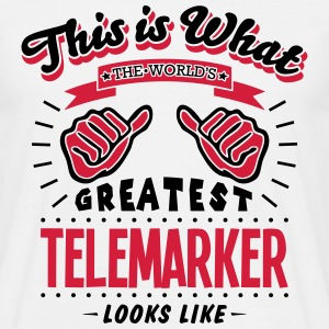 telemarker worlds greatest looks like - Men's T-Shirt