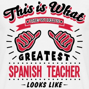 spanish teacher worlds greatest looks li - Men's T-Shirt