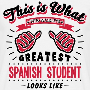 spanish student worlds greatest - Men's T-Shirt