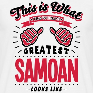 samoan  worlds greatest looks like - Men's T-Shirt