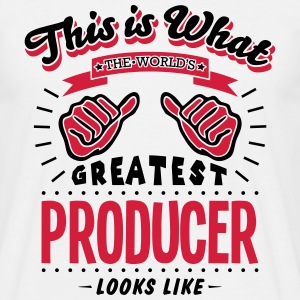 producer worlds greatest looks like - Men's T-Shirt