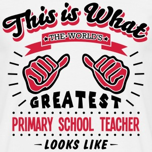 primary school teacher worlds greatest l - Men's T-Shirt