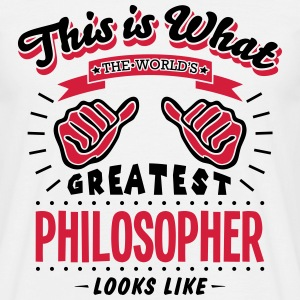 philosopher worlds greatest looks like - Men's T-Shirt