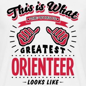 orienteer worlds greatest looks like - Men's T-Shirt