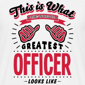 officer worlds greatest looks like - Men's T-Shirt