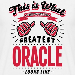 oracle worlds greatest looks like - Men's T-Shirt