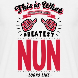nun worlds greatest looks like - Men's T-Shirt
