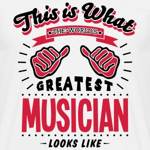 musician worlds greatest looks like - Men's T-Shirt