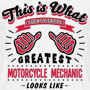 motorcycle mechanic worlds greatest look - Men's T-Shirt