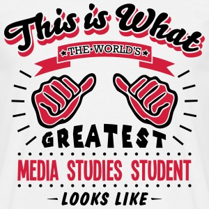media studies student worlds greatest lo - Men's T-Shirt