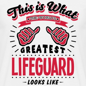 lifeguard worlds greatest looks like - Men's T-Shirt