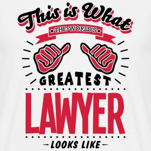 lawyer worlds gretaest looks like - Men's T-Shirt