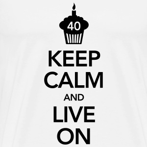 Keep Calm And Live On (40 Birthday) T-shirts - Herre premium T-shirt