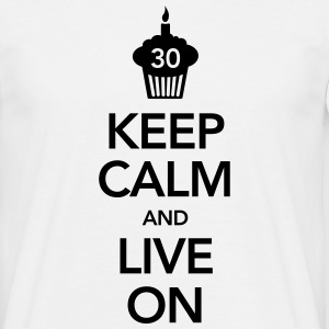 Keep Calm And Live On (30 Birthday) T-shirts - T-shirt herr