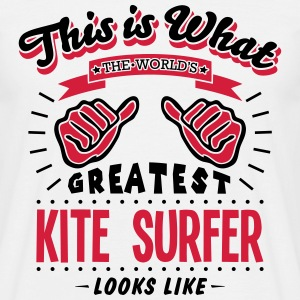 kite surfer worlds greatest looks like - Men's T-Shirt