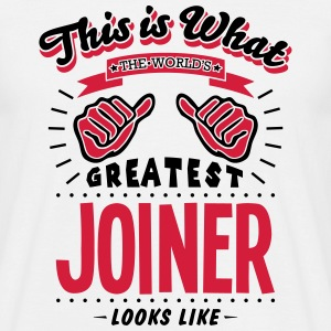 joiner worlds greatest looks like - Men's T-Shirt