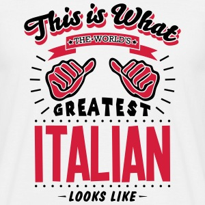 italian worlds greatest looks like - Men's T-Shirt