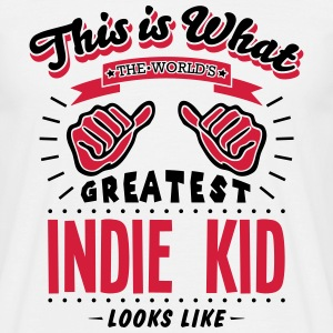 indie kid worlds greatest looks like - Men's T-Shirt