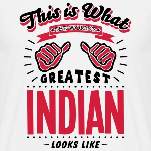 indian worlds greatest looks like - Men's T-Shirt