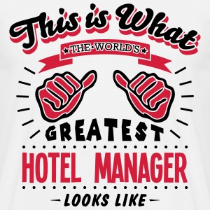 hotel manager worlds greatest looks like - Men's T-Shirt