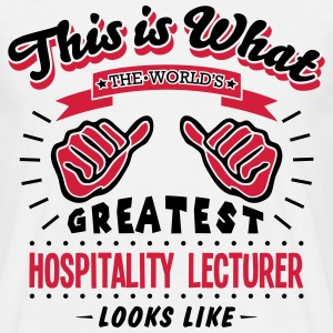 hospitality lecturer worlds greatest loo - Men's T-Shirt