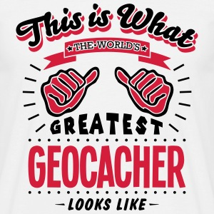 geocacher worlds greatest looks like - Men's T-Shirt