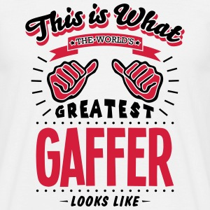 gaffer worlds greatest looks like - Men's T-Shirt