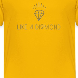Like a diamond T-Shirts - Kinder Premium T-Shirt