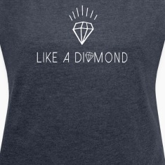 Like a diamond  Camisetas