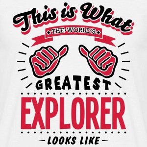 explorer worlds greatest looks like - Men's T-Shirt
