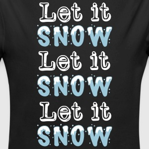 Let it snow Let it snow Let it snow Bodys Bébés - Body bébé bio manches longues