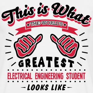 electrical engineering student worlds gr - Men's T-Shirt