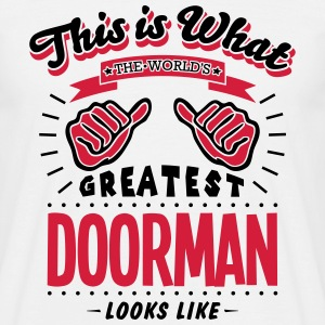 doorman worlds greatest looks like - Men's T-Shirt