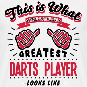 darts player worlds greatest looks like - Men's T-Shirt