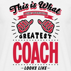 coach worlds greatest looks like - Men's T-Shirt