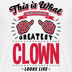 clown worlds greatest looks like - Men's T-Shirt