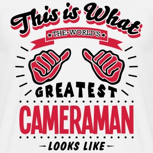 cameraman worlds greatest looks like - Men's T-Shirt
