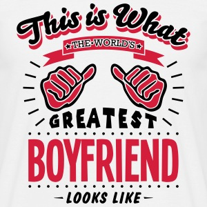 boyfriend worlds greatest looks like - Men's T-Shirt