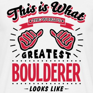 boulderer worlds greatest looks like - Men's T-Shirt