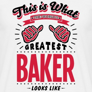 baker worlds greatest looks like - Men's T-Shirt