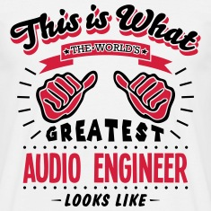 audio engineer worlds greatest looks lik