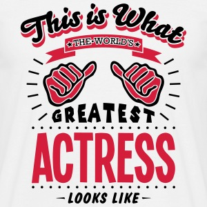actress worlds greatest looks like - Men's T-Shirt