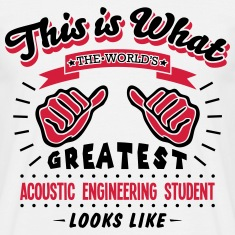 acoustic engineering student worlds grea