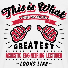 acoustic engineering lecturer worlds gre