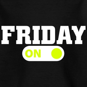 Friday on Shirts - Kinderen T-shirt