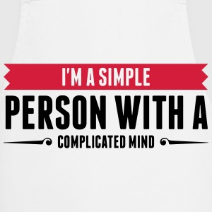 I m a simple person with a Complicated Mind (2015)  Aprons - Cooking Apron