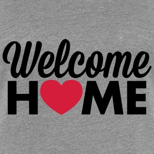 Welcome Home hjertet T-skjorter - Premium T-skjorte for kvinner