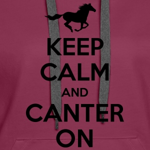 Keep Calm and Canter on - Horse Design Hoodies & Sweatshirts - Women's Premium Hoodie