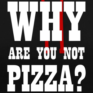 WHY ARE YOU NOT PIZZA? Hoodies & Sweatshirts - Contrast Colour Hoodie